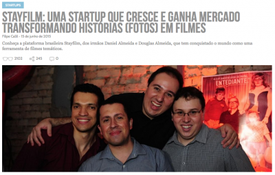 Há um ano e meio, contamos a história da Stayfilm (clique na imagem para ler).