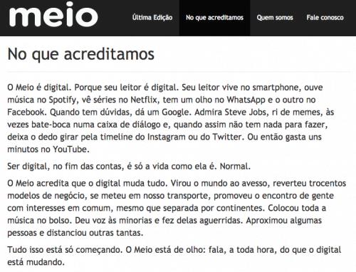 Simples. A linguagem visual do Meio é a menos intrusiva possível. Acima, parte do manifesto da startup.