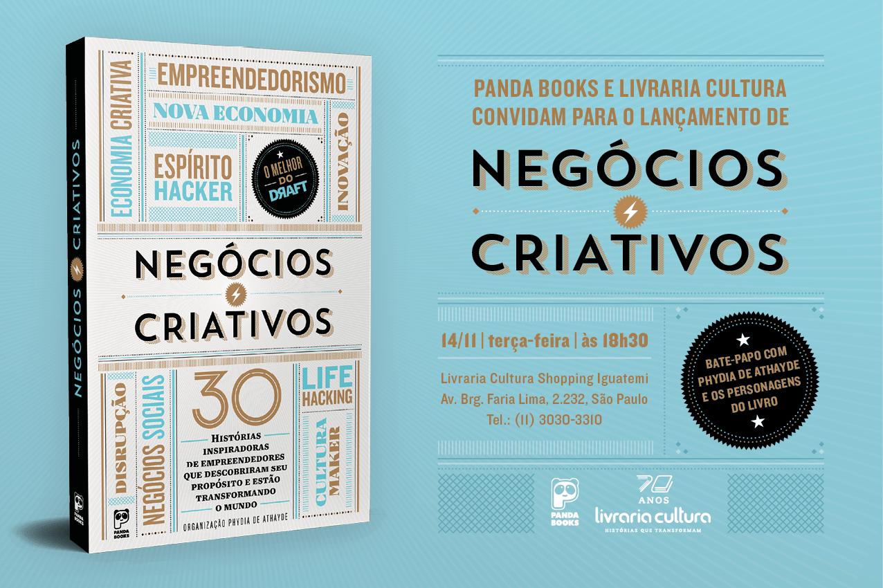 """Leia com exclusividade o prefácio de """"Negócios Criativos"""", livro que traz 30 histórias inspiradoras de empreendedores que descobriram seu propósito e estão mudando o mundo. Venha para o lançamento!"""